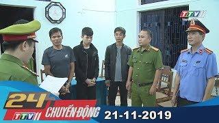 Tây Ninh TV | 24h Chuyển động 21-11-2019 | Tin tức ngày hôm nay