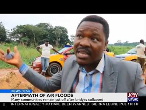 Aftermath of A/R Floods - News Desk on JoyNews (26-7-18)