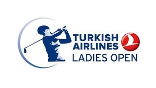 Turkish Airlines Ladies Open 2014 – Final Round – Ladies European Tour Golf
