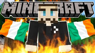 Irish People SHOULD NOT Play MINECRAFT Together