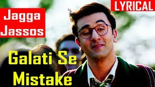 Galti Se Mistake Song With LYRICS Ranbir Kapoor   - YouTube