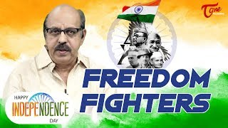 73rd Independence Day | Remembering the Freedom Fighters | TeluguOne