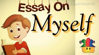 MYSELF essay for kids | 20 lines essay on myself