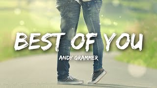 Andy Grammer   Best Of You (Lyrics)