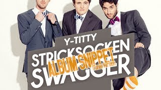 Y-TITTY - Stricksocken Swagger Album Snippet  (iTunes Snippets)