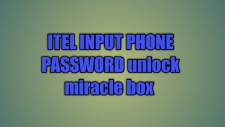 how to flash itel 2180 with miracle box - Kênh video giải