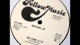 Maxine ''D'' - No Time (Megamix Vocal) (HD)