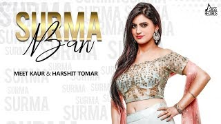 Surma Ban | ( Full HD) | Meet Kaur Feat.Harshit Tomar | Kamal Kharoud | New Punjabi Songs 2019