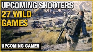 27 Upcoming Shooters in 2016 and Beyond