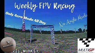 Weekly FPV Racing - MultiGP Drone Racing League