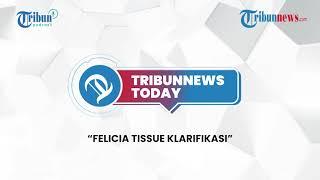Hawaii Cabut Kewajiban Pakai Masker, Klarifikasi Felicia Tissue hingga Unai Emery Raja Liga Eropa