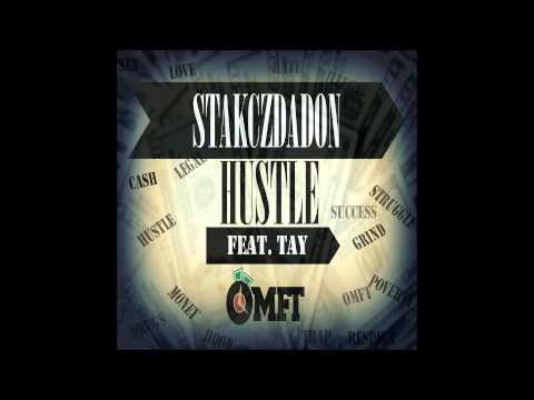 """Stakczdadon feat. Tay """"Hustle"""""""