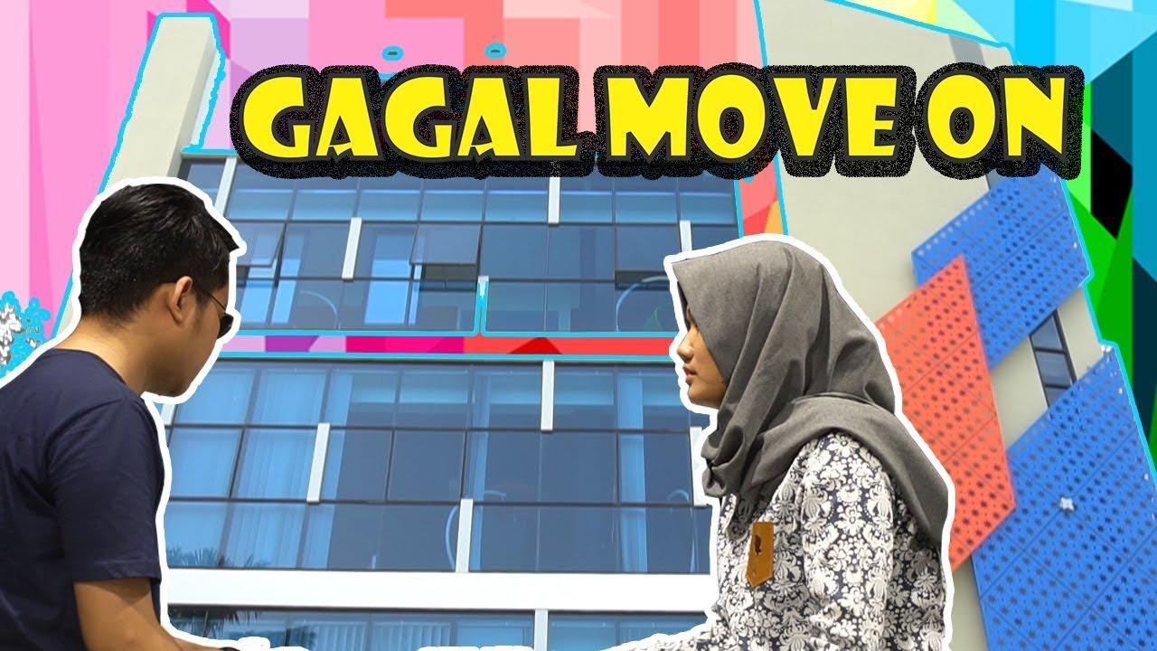 Gagal Move On: Aku Batal Melamar Kamu