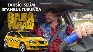 Ahmet Kural | Taksici Selim'in İstanbul'da Taksi Maceraları (BABA PARASI)