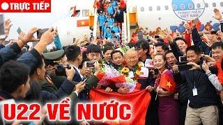 🔴Trực Tiếp: Đón Tuyển U22 VN Về Nước Ở Sân Bay Nội Bài – Hàng Vạn CĐV Đến Đón - TIN TỨC 24H TV