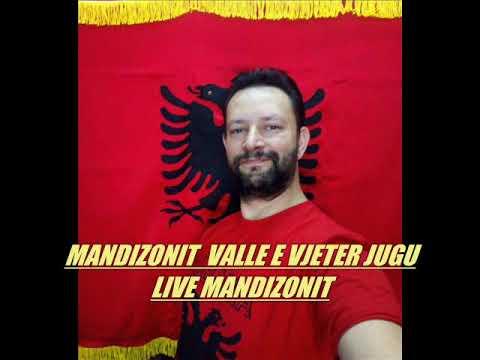 MANDIZONIT  VALLE  SHUM E  VJETER E JUGUT LIVE MANDIZONIT 2019