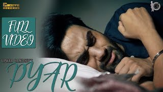 Pyar | Upkar Sandhu | Mr. Vgrooves | Full Video   - YouTube
