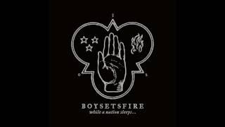 BOYSETSFIRE - Prey (Official)