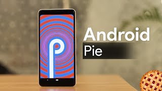 Android Pie First Impressions: What's New?