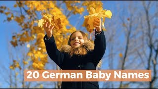20 German Baby Names