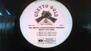 Brick City Kids - Brick City Kids (Ghetto Pros. Prod 1997)
