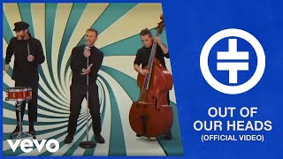 Take That   Out Of Our Heads (Official Video)