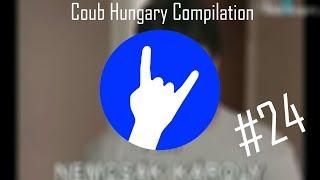 Magyar Coub Compilation #24