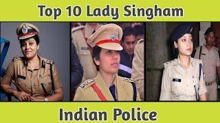 Top 10 Lady Singham Police Officers in India || Top 10 female IPS officers || लेडी सिंघम की दबगाई - 10