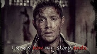 SPN - I know how my story ends