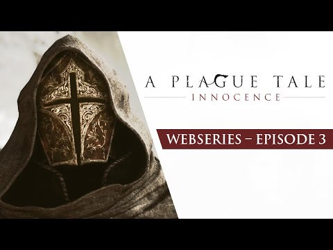 Ep3 - Children of the Plague de A Plague Tale : Innocence