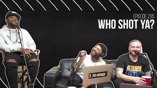 The Joe Budden Podcast - Who Shot Ya?