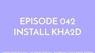 Episode 042 - install kha2d