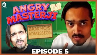 BB Ki Vines  Angry Masterji Part 5
