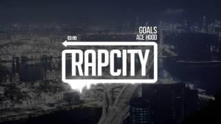 Ace Hood - Goals