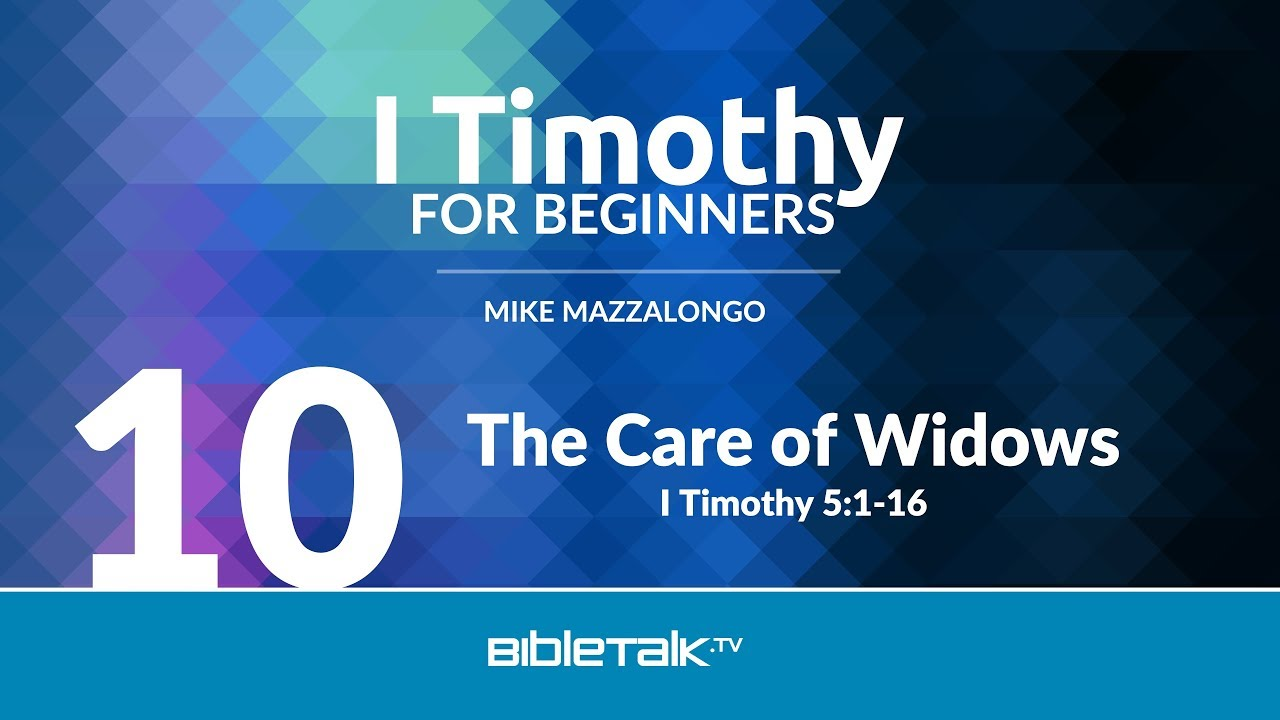 10. The Care of Widows