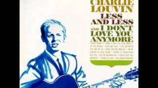 Charlie Louvin - I'm No Longer In Your Heart