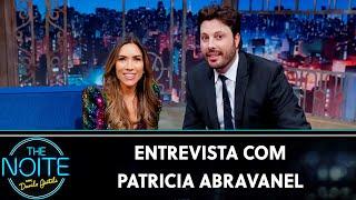 Entrevista com Patricia Abravanel   The Noite (15/08/19)