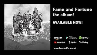 Fame and Fortune - the album I AVAILALBE NOW!