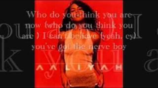 Aaliyah-U Got Nerve Lyrics