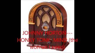 JOHNNY HORTON   HONKY TONK MIND