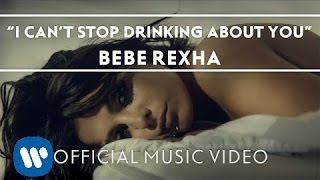 Gambar cover Bebe Rexha - I Can't Stop Drinking About You [Official Music Video]