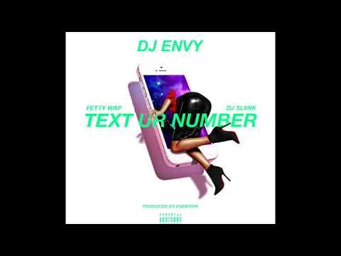Fetty Wap - Text Ur Number ACAPELLA/VOCALS ONLY (w/ DJ Envy & DJ Sliiink)