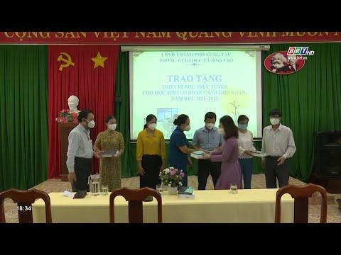 Thành Phố Vũng Tàu trao tăng thiết bị học trực tuyến cho học sinh khó khăn