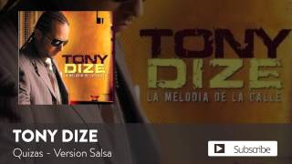 Tony Dize - Quizas (Version Salsa)  [Official Audio]
