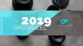 2019 Whistle Video Showreel
