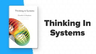 My Top 5 Takeaways from the Book Thinking In Systems by Donella H. Meadows