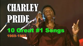 CHARLEY PRIDE – 10 Great #1 Songs (1969-1982)