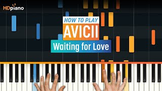 How To Play 'Waiting for Love' by Avicii | High Quality Mp3piano (Part 1) Piano Tutorial