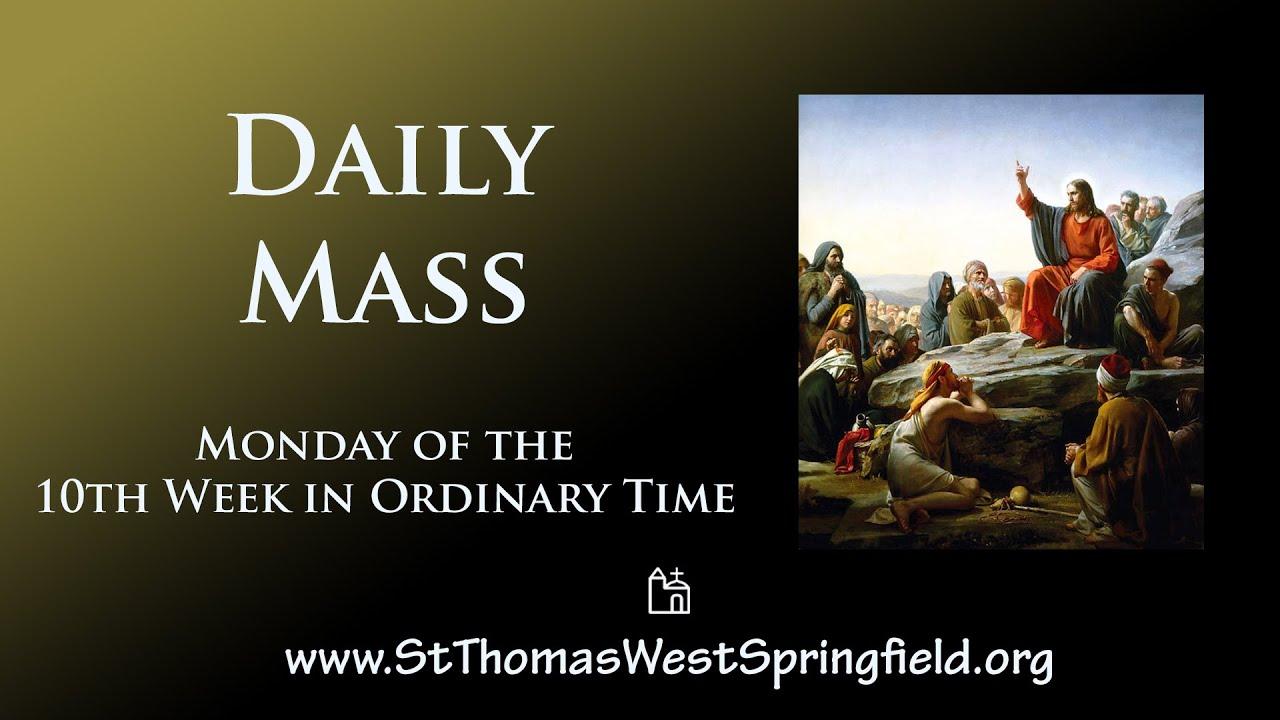 Catholic Daily Mass Monday, June 7, 2021 Online Mass