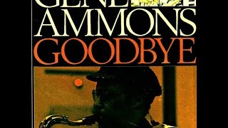 Gene Ammons - Alone Again (Naturally)